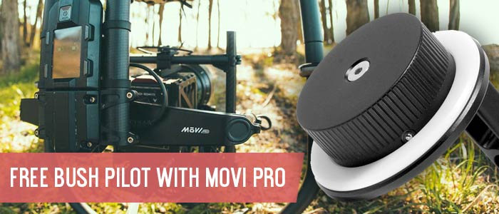 Free Bush Pilot with Movi Pro