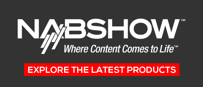 New Products from NAB Show