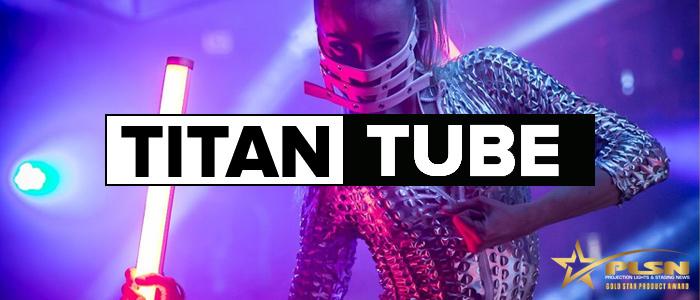 Titan Tube