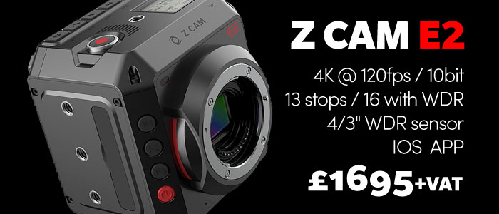 Z CAM E2 Camera now available